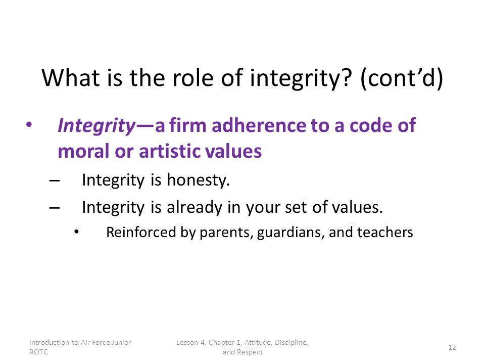 What is the role of integrity (cont'd)