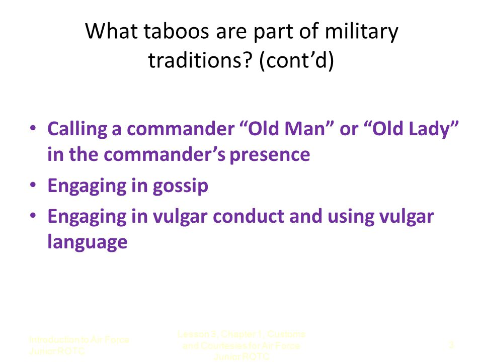 What taboos are part of military traditions (cont'd)