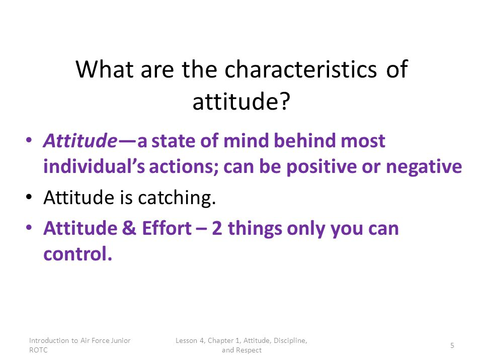 What are the characteristics of attitude