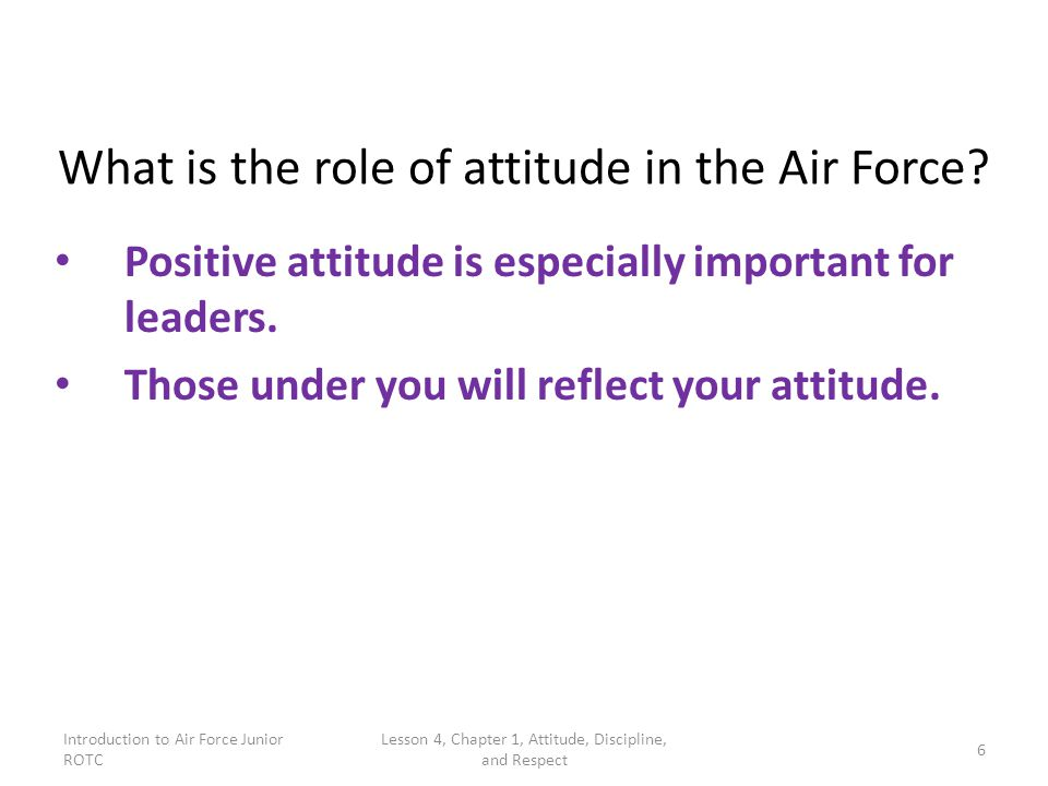 What is the role of attitude in the Air Force