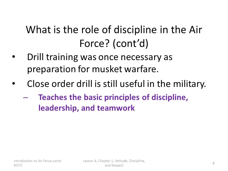 What is the role of discipline in the Air Force (cont'd)