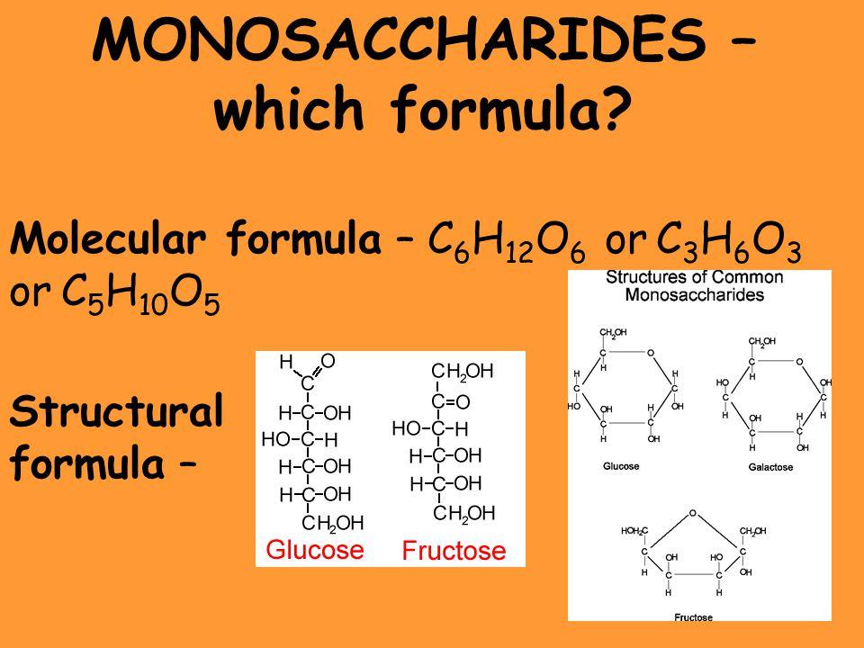 MONOSACCHARIDES – which formula