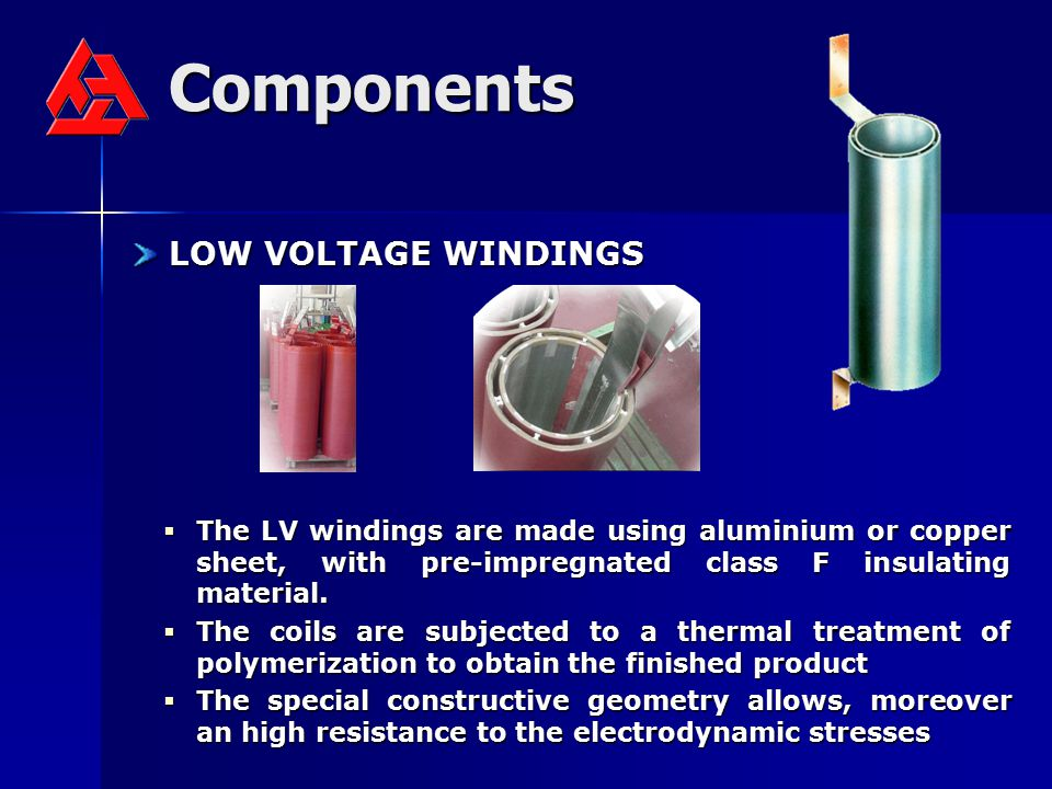 Components LOW VOLTAGE WINDINGS