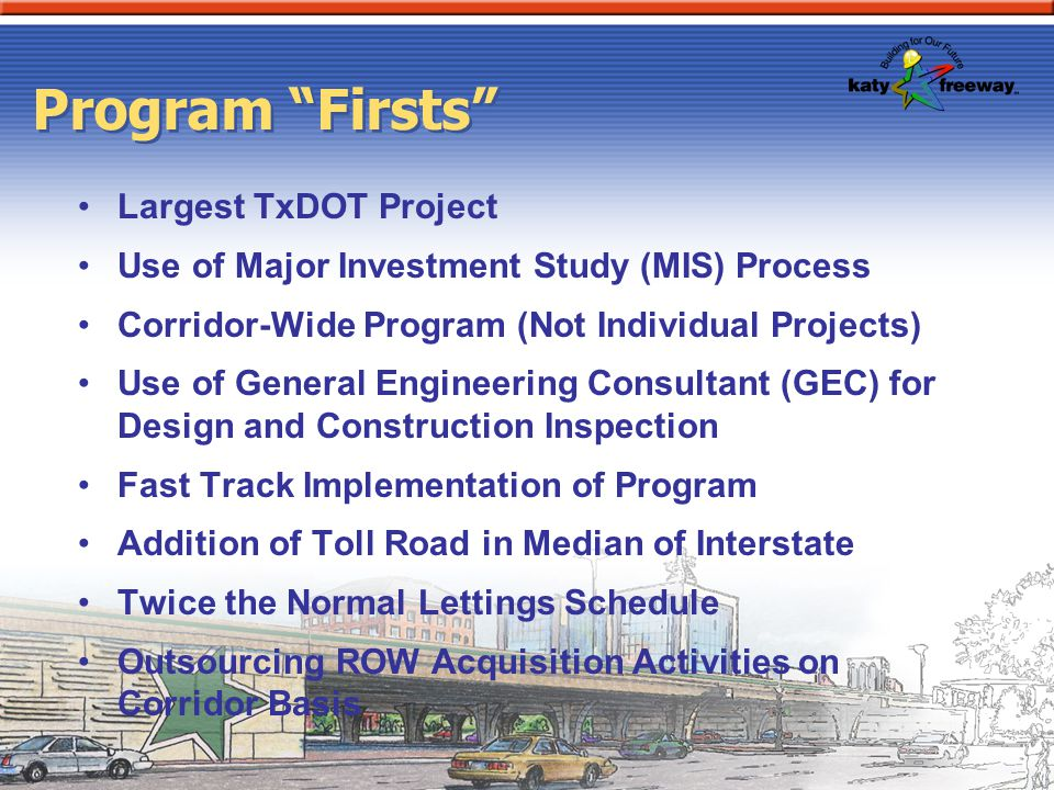 Program Firsts Largest TxDOT Project