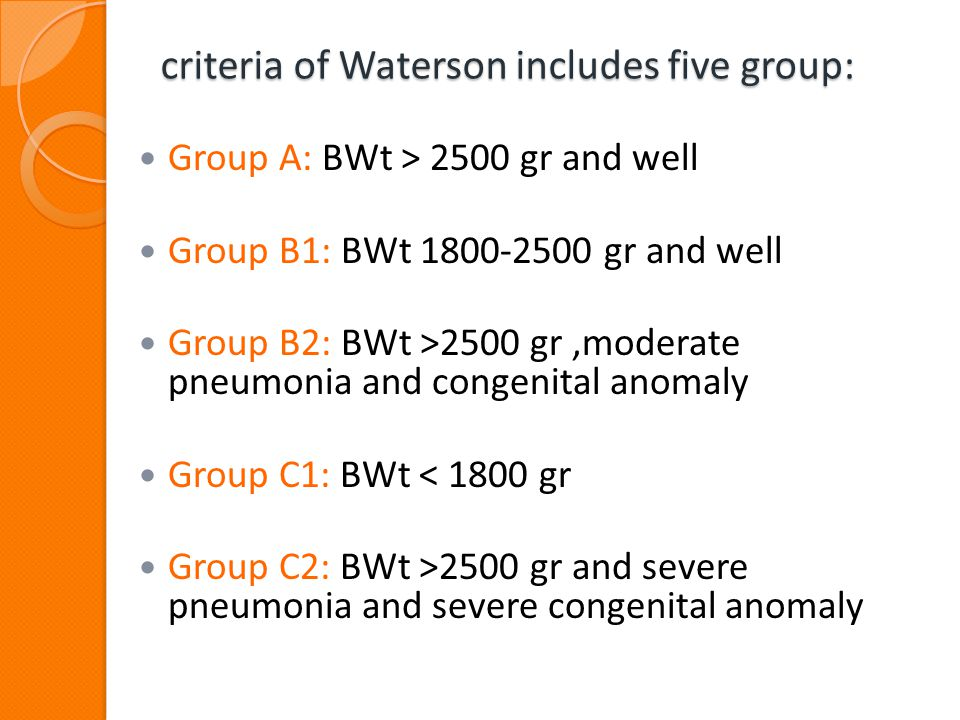 criteria of Waterson includes five group: