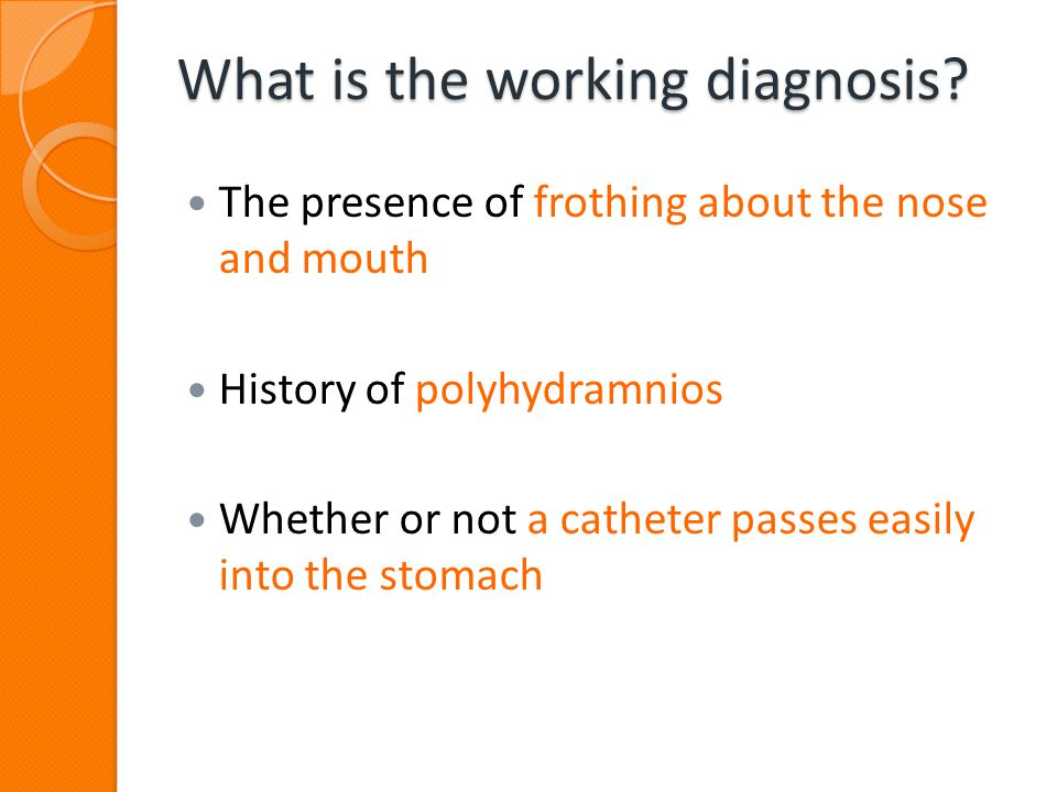 What is the working diagnosis