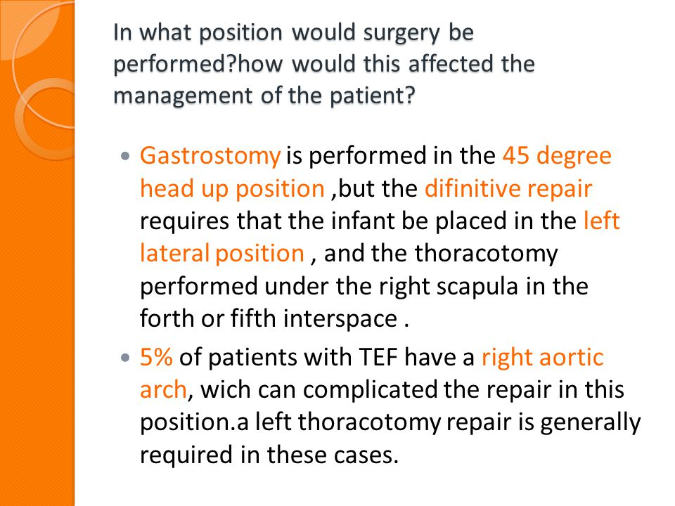 In what position would surgery be performed