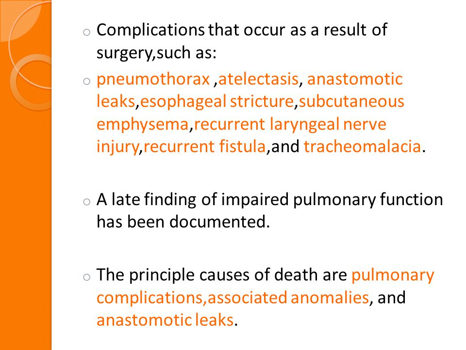 Complications that occur as a result of surgery,such as: