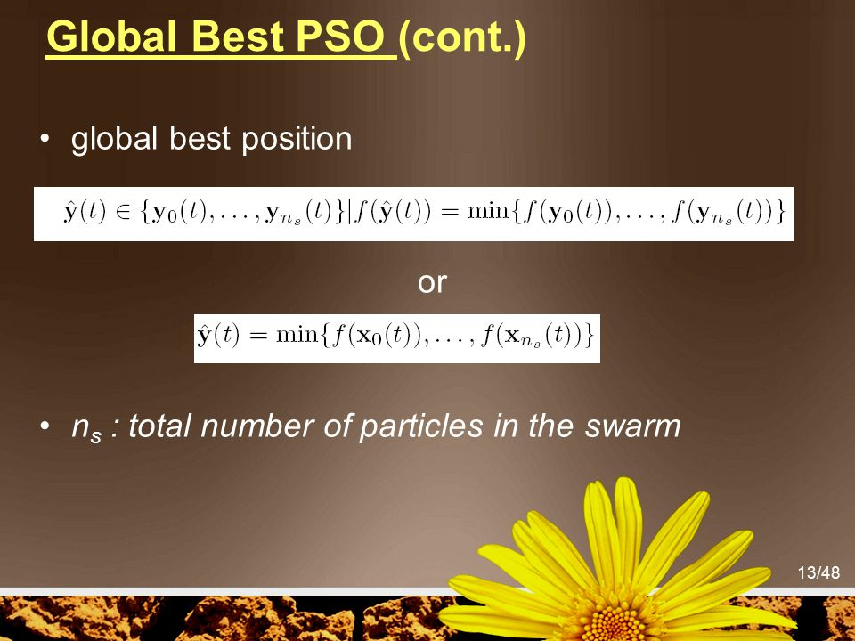 Global Best PSO (cont.) global best position or