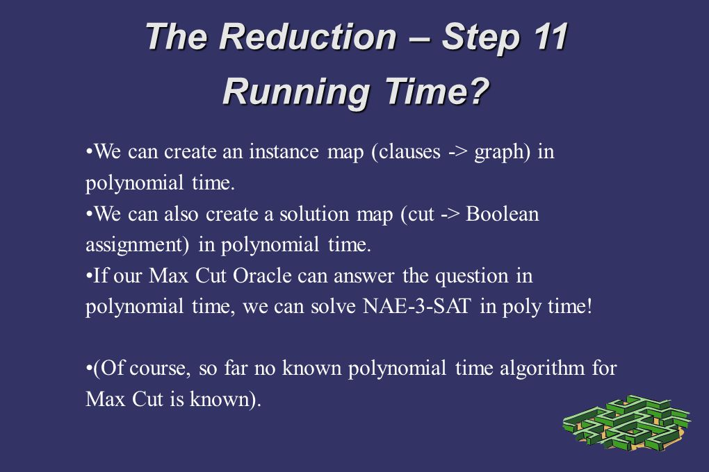 The Reduction – Step 11 Running Time