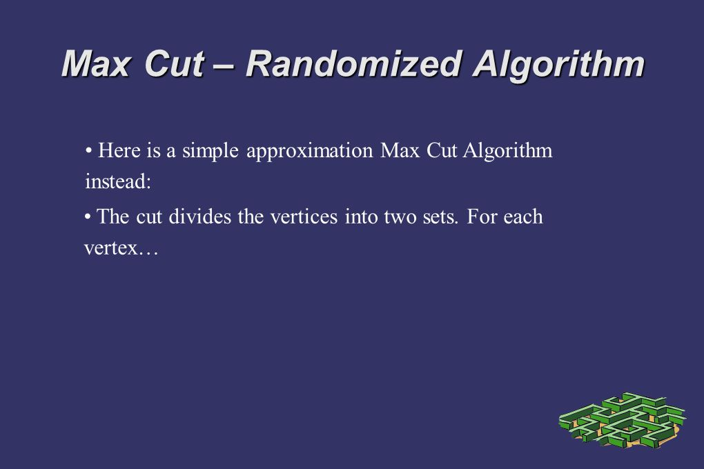 Max Cut – Randomized Algorithm