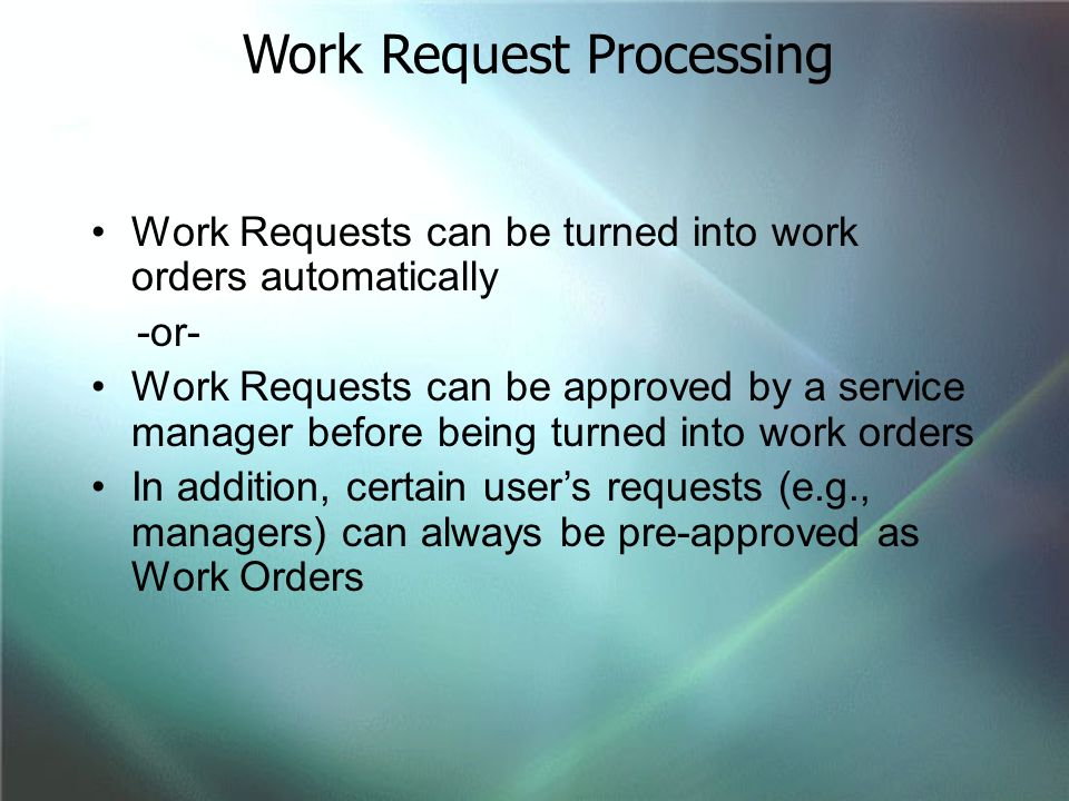 Work Request Processing