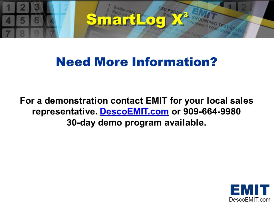 SmartLog X3 Need More Information