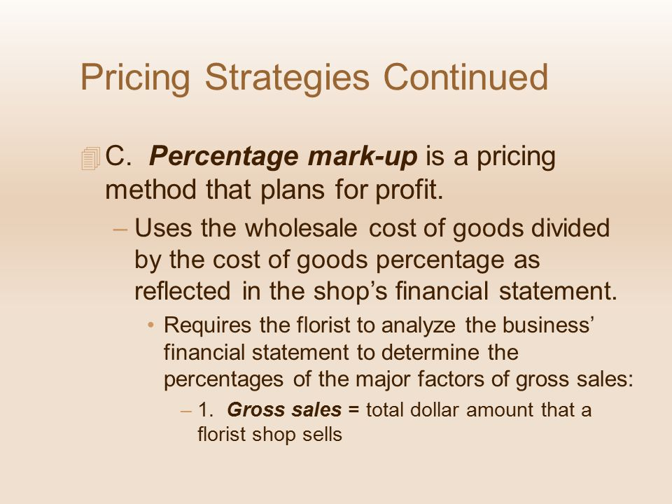 Pricing Strategies Continued