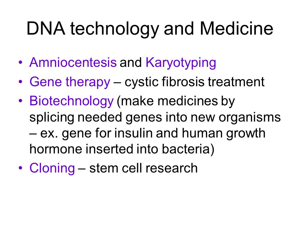DNA technology and Medicine
