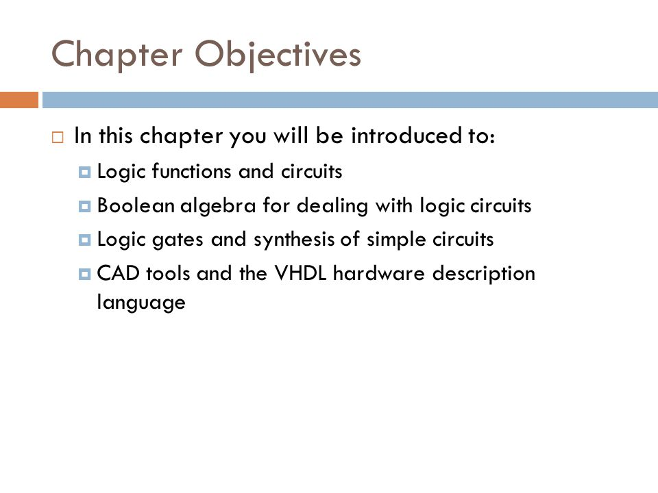 Chapter Objectives In this chapter you will be introduced to: