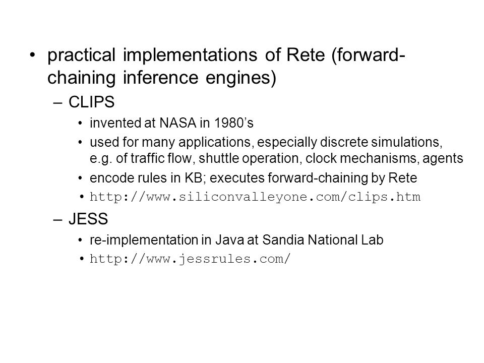 practical implementations of Rete (forward-chaining inference engines)