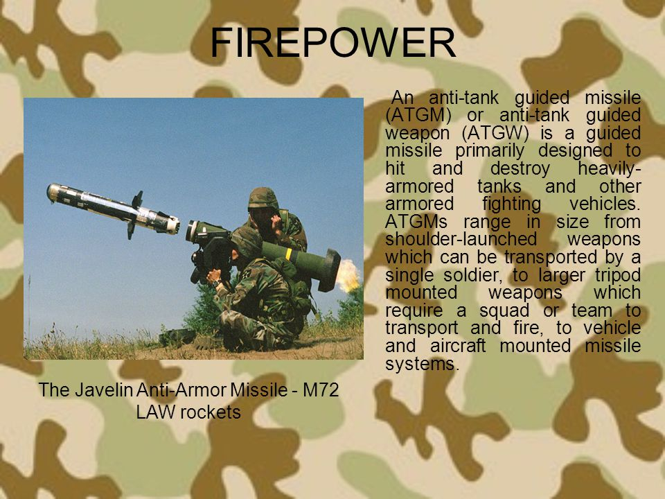 The Javelin Anti-Armor Missile - M72 LAW rockets