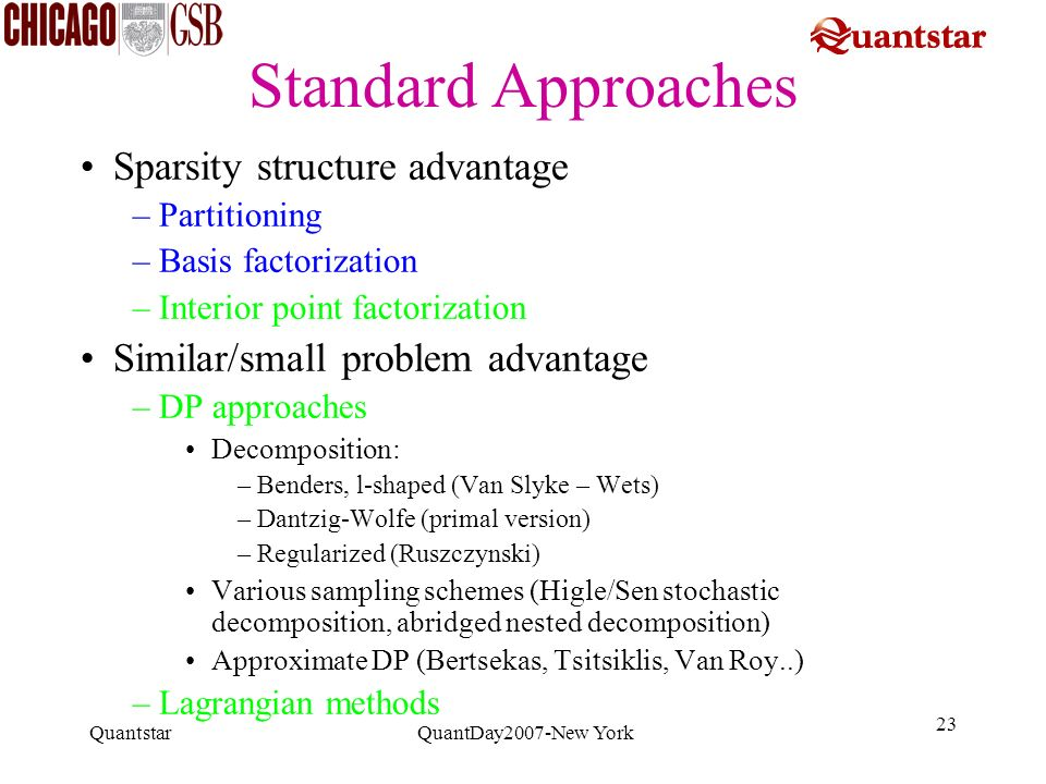 Standard Approaches Sparsity structure advantage