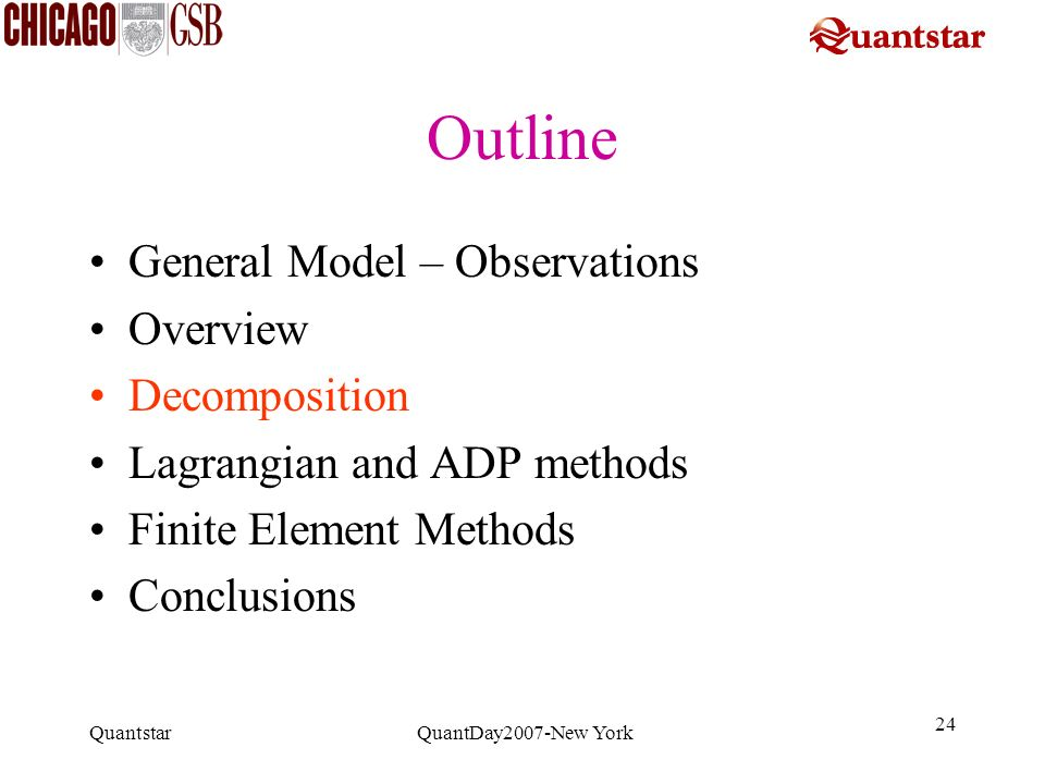 Outline General Model – Observations Overview Decomposition