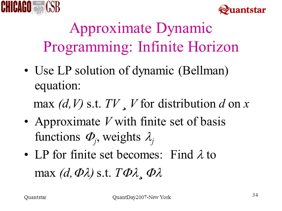 Approximate Dynamic Programming: Infinite Horizon