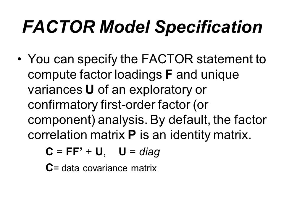 FACTOR Model Specification