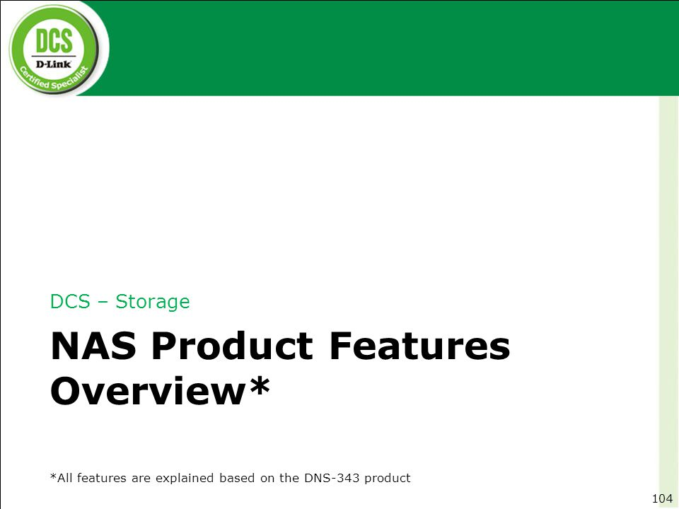 NAS Product Features Overview*