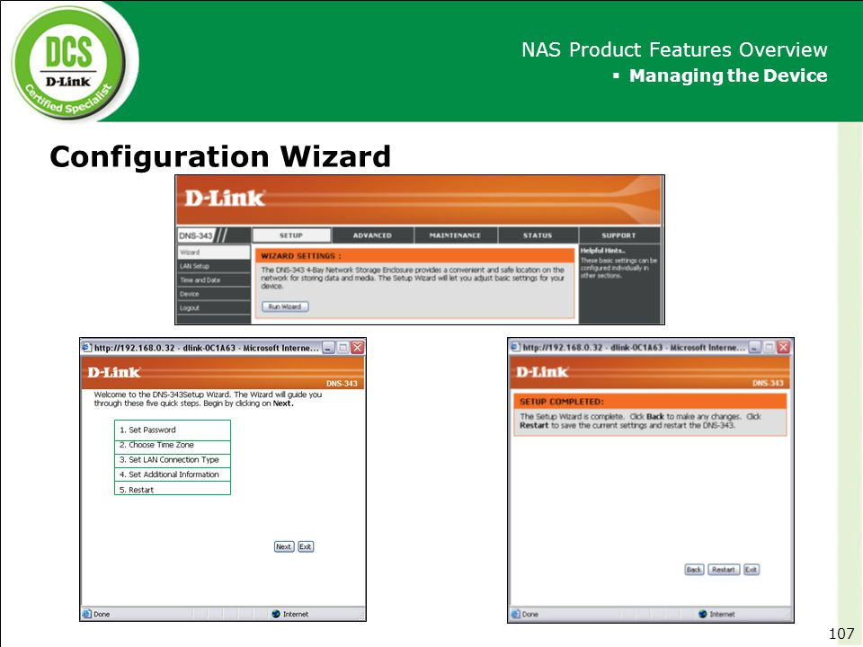 Configuration Wizard NAS Product Features Overview Managing the Device