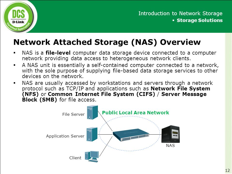Network Attached Storage (NAS) Overview