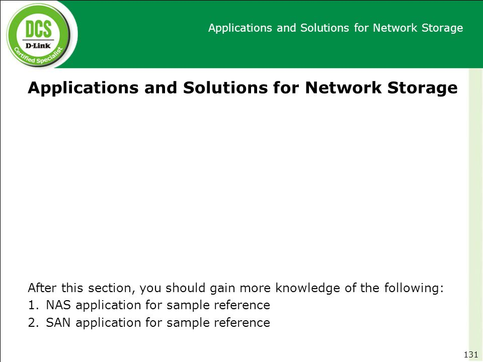 Applications and Solutions for Network Storage