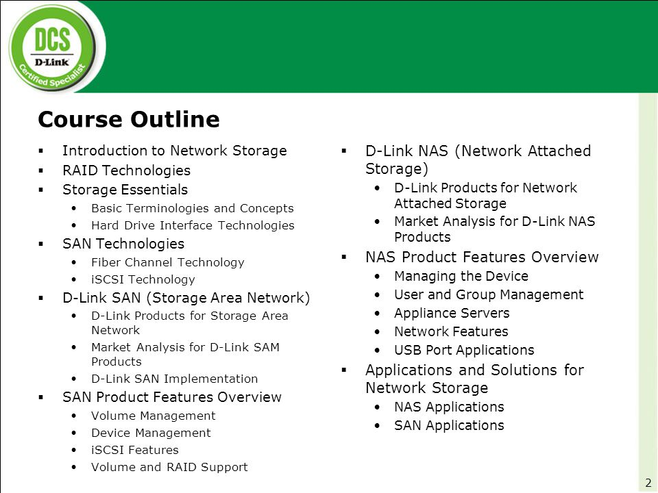 Course Outline D-Link NAS (Network Attached Storage)