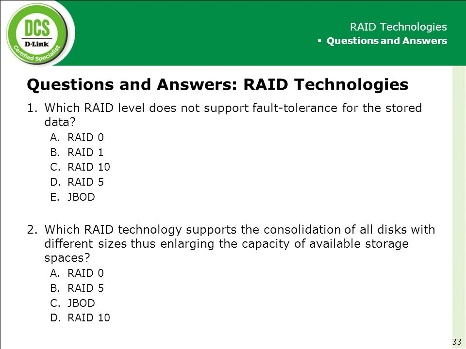Questions and Answers: RAID Technologies