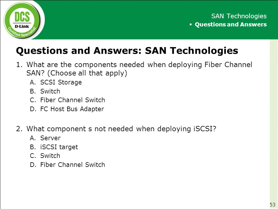 Questions and Answers: SAN Technologies
