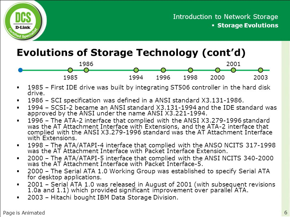 Evolutions of Storage Technology (cont'd)