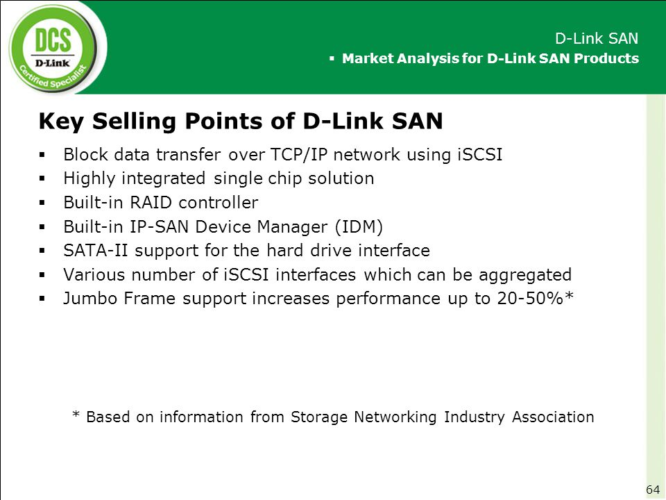 Key Selling Points of D-Link SAN