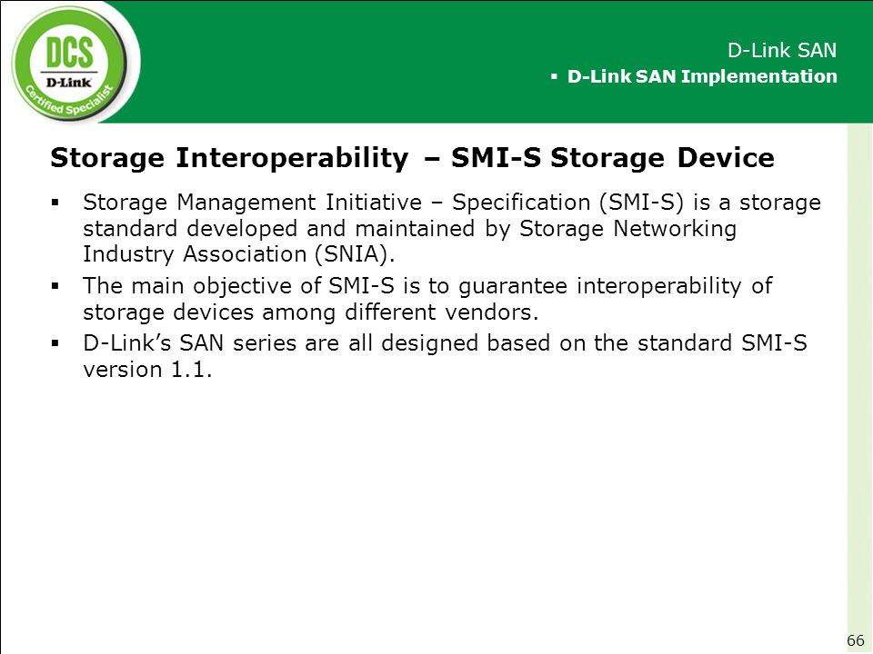 Storage Interoperability – SMI-S Storage Device