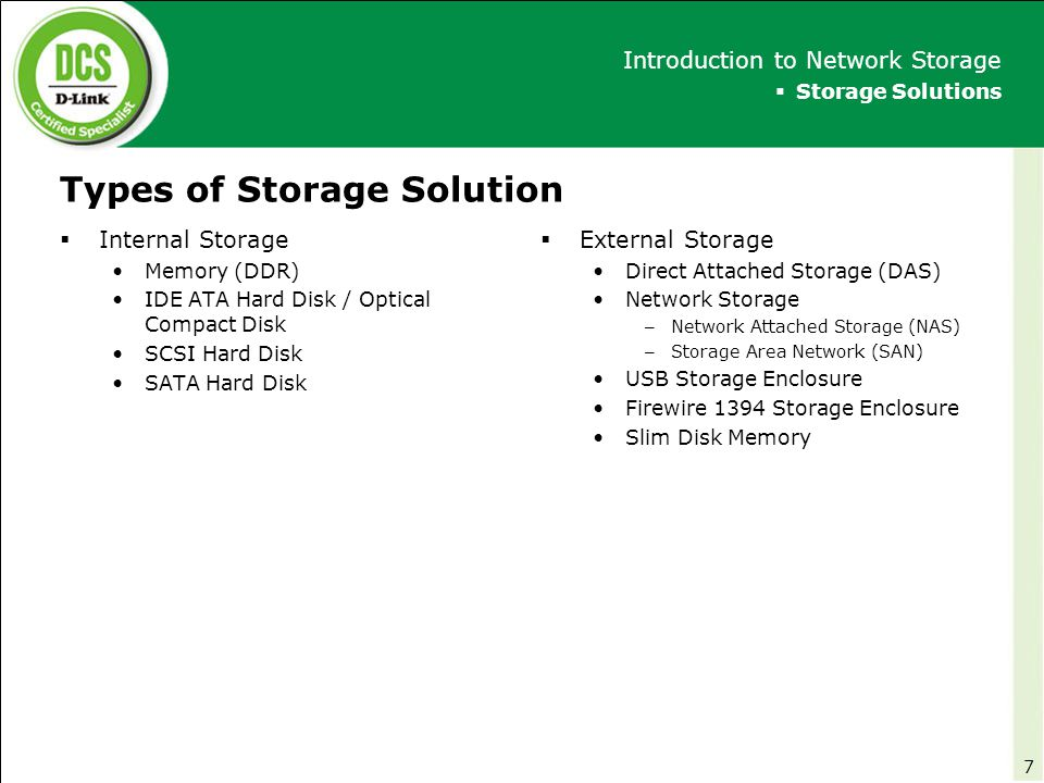 Types of Storage Solution