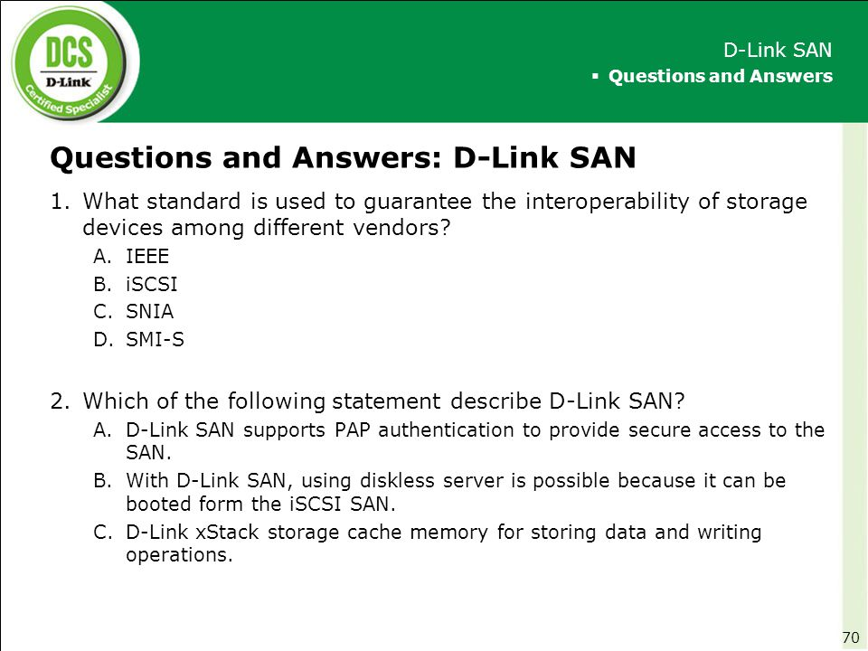 Questions and Answers: D-Link SAN