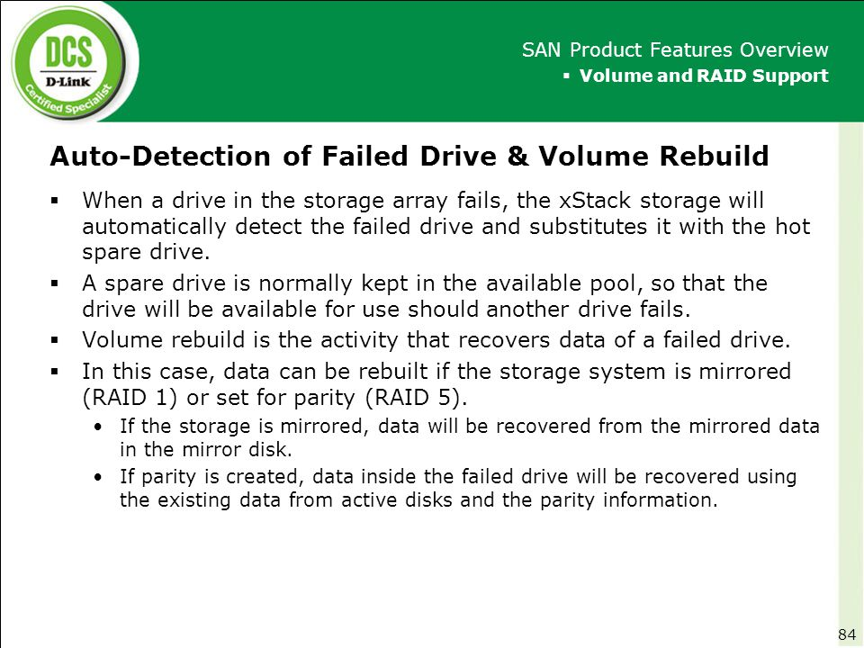 Auto-Detection of Failed Drive & Volume Rebuild