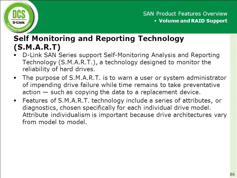 Self Monitoring and Reporting Technology (S.M.A.R.T)