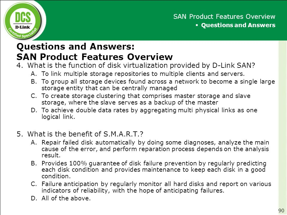 Questions and Answers: SAN Product Features Overview