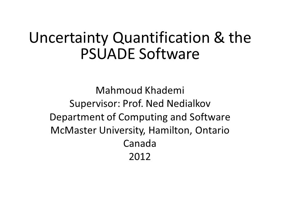 Uncertainty Quantification & the PSUADE Software