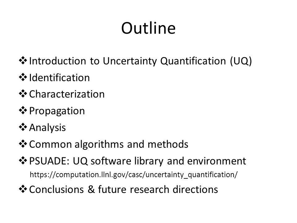 Outline Introduction to Uncertainty Quantification (UQ) Identification