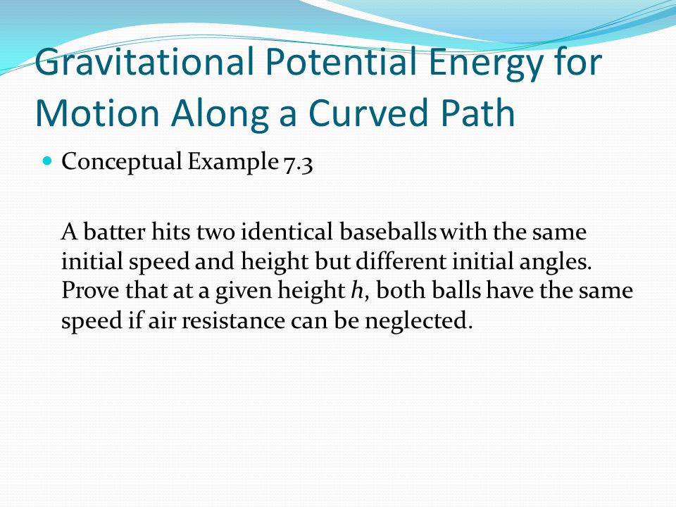 Gravitational Potential Energy for Motion Along a Curved Path