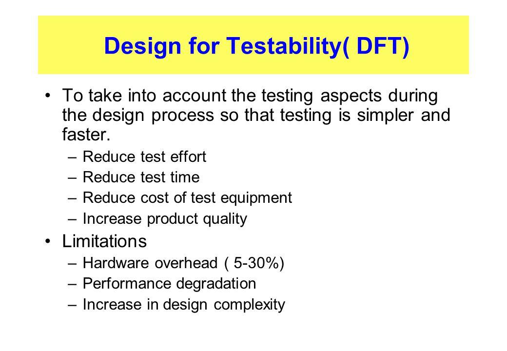 Design for Testability( DFT)