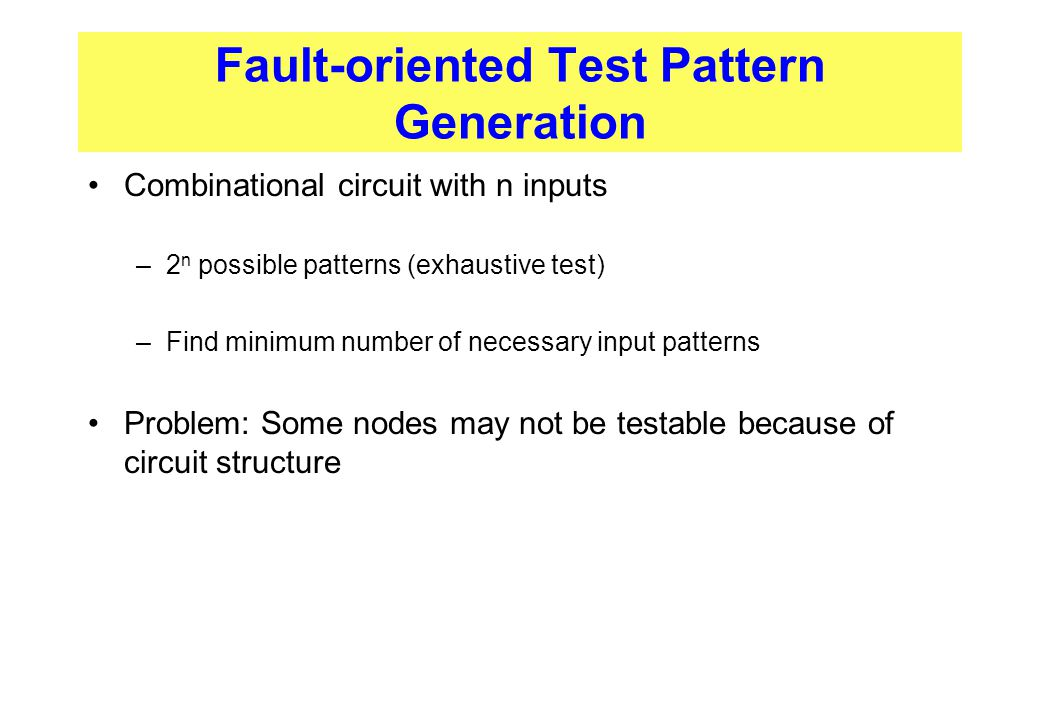 Fault-oriented Test Pattern Generation