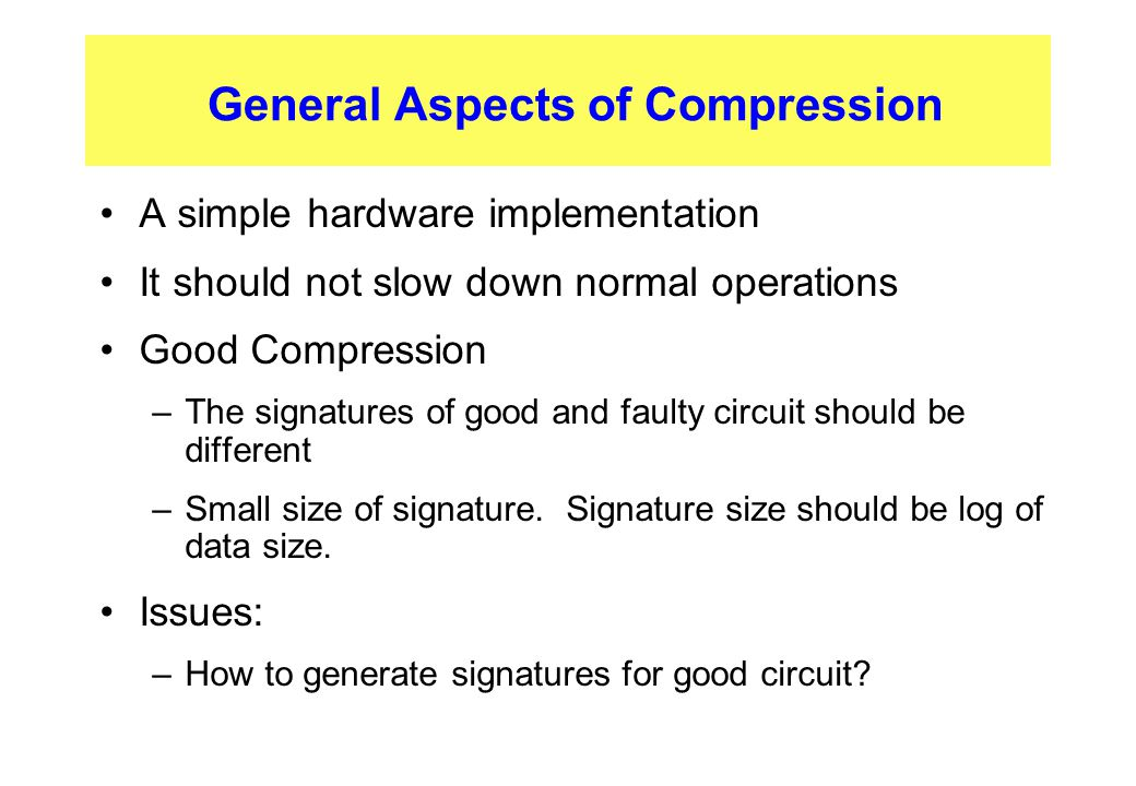 General Aspects of Compression