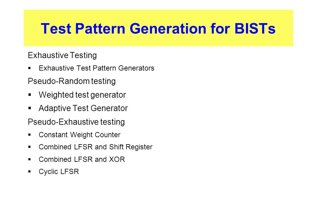 Test Pattern Generation for BISTs