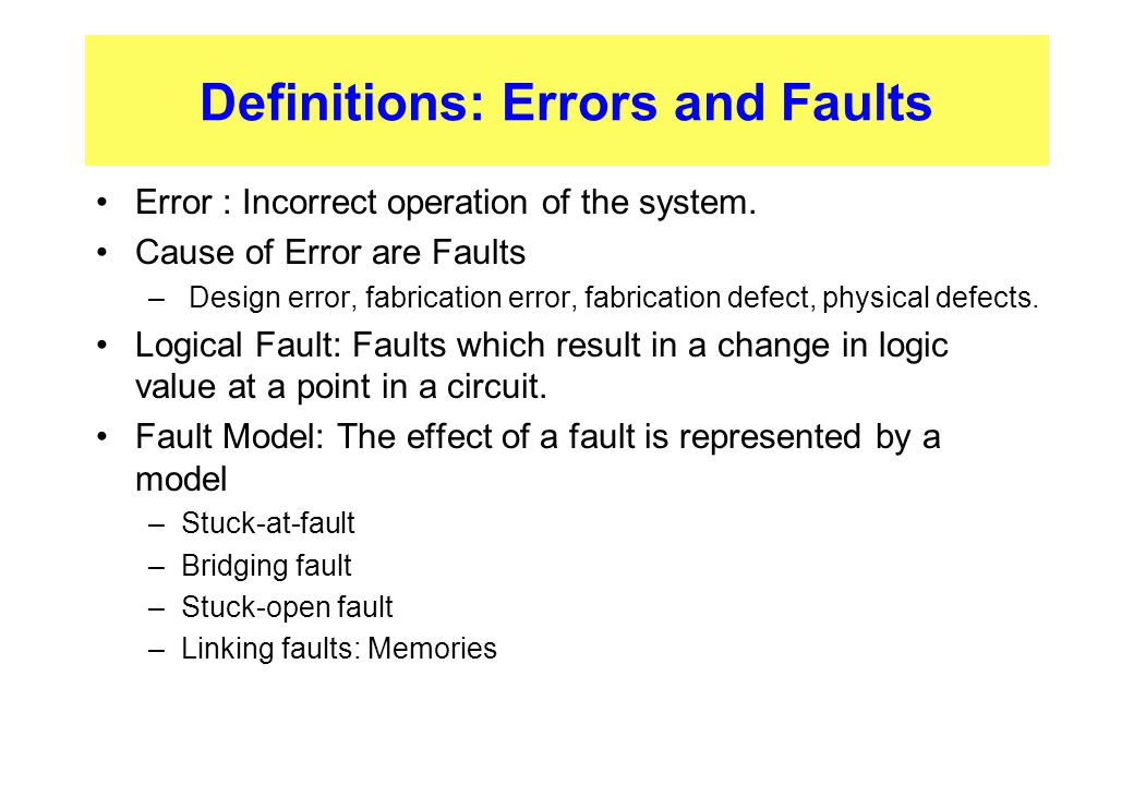 Definitions: Errors and Faults