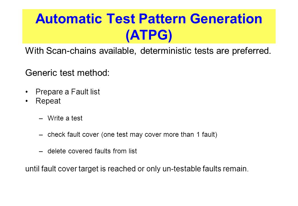 Automatic Test Pattern Generation (ATPG)